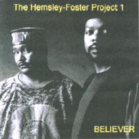 "Hemsley Foster Project – ""Believer"""